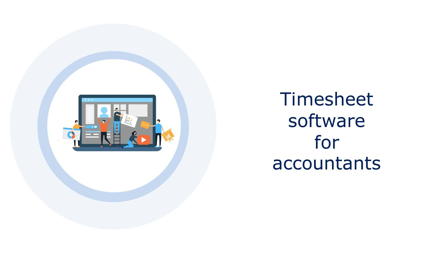 Timesheet software for accountants: The essential tool for productivity increase?